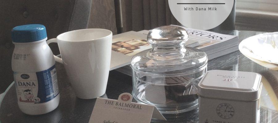 Edinburgh Balmoral Luxury Hotel Serving Dana Milk